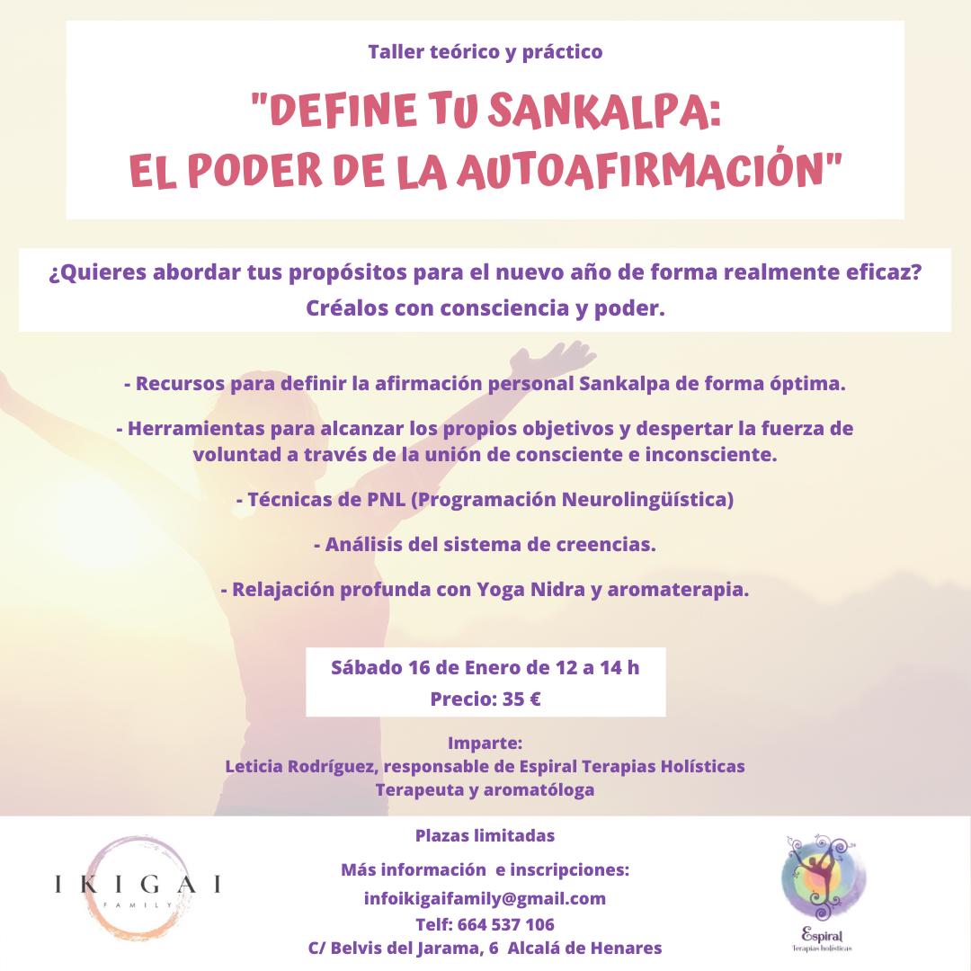 """Taller """"Define tu Sankalpa: el poder de la autoafirmación"""" en Ikigai Family 16 Enero 2021"""